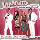 Schön war die Zeit - Die großen Hits der 50er & 60er Jahre/Wind