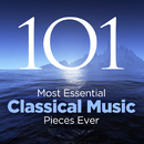 The 101 Most Essential Classical Music Pieces Ever/Various Artists