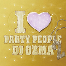 I LOVE PARTY PEOPLE 2/DJ Ozma