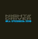 Night Driver/Ola Kvernberg Trio
