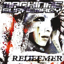 Redeemer/Machinae Supremacy