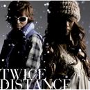 DISTANCE/TWICE
