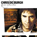 Quiet Revolution/Chris De Burgh