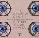 Cookin' On All Burners/Tal Farlow Quartet