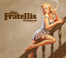 Flathead (International 2 Track)/The Fratellis