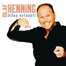 Alles erlaubt/Olaf Henning
