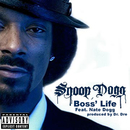 Boss' Life (feat. Nate Dogg)/スヌープ・ドッグ