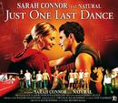 Just One Last Dance/Sarah Connor