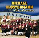 So Viel Schwung/Michael Klostermann und seine Musikanten