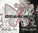 Butterfly Tree/ Vital Signs/Excuse Me Moses