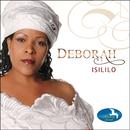 Isililo/Deborah