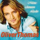 Meine schönsten Lieder/Oliver Thomas