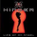 Lips Of An Angel (Intl 2 Trk)/Hinder
