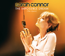 The Impossible Dream (The Quest)/Sarah Connor