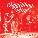 Let Me Try/Sugarplum Fairy