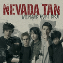 Niemand hört dich (Exclusive Version)/Nevada Tan
