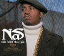 Can't Forget About You(Int'l Maxi)/Nas