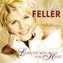 Liebe ist wie ein Haus/Linda Feller