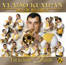 Ein Schöner Traum/Vlado Kumpan & seine Musikanten