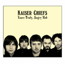 Yours Truly, Angry Mob (UK Comm CD Album)/Kaiser Chiefs