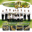 Die Großen Erfolge/Blaskapelle Gloria