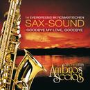 Goodbye My Love, Goodbye/Orchester Ambros Seelos