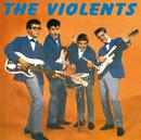 The Violents 1961-1963/The Violents
