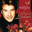 Fröhliche Weihnacht mit Patrick Lindner/Patrick Lindner