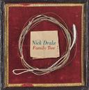 NICK DRAKE/FAMILY TR/Nick Drake