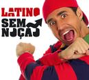 Latino - Sem Noção - Singles Exclusivos/Latino