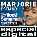 Você Sempre Será - Ao Vivo E Acústico/Marjorie Estiano