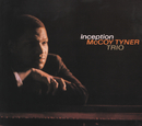Inception (International)/McCoy Tyner
