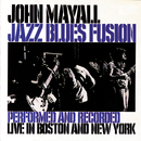 Jazz Blues Fusion/John Mayall