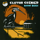 Bayou Blues (Remastered)/Clifton Chenier