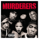Irv Gotti Presents The Murderers(Explicit Version)/The Murderers