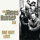 One Way Love/The James Hunter Six