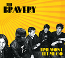 Time Won't Let Me Go (Int'l Maxi)/The Bravery