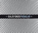 Pa' Bailar/Bajofondo