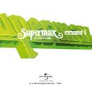 Remaxed Vol.02/Supermax