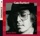 GATO BARBIERI/RUBY,R/Gato Barbieri