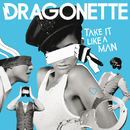 Take It Like A Man (RAC Mix)/Dragonette
