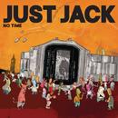 No Time (Elektrons Club Dub)/Just Jack