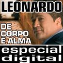 De Corpo E Alma - Ao Vivo/Leonardo