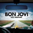 Lost Highway (Int'l 2Trk)/Bon Jovi
