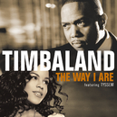 The Way I Are (France Only Version)/Timbaland