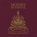 Monjes Budistas Sakya Tashi Ling/Monjes Budistas
