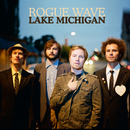 Lake Michigan/Rogue Wave