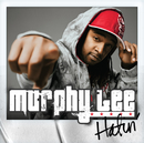 Hatin' (feat. Young Dro)/Murphy Lee