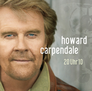 20 Uhr 10/Howard Carpendale