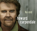 Na und/Howard Carpendale